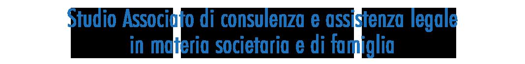 Studio Associato di consulenza e assistenza legale in materia societaria e di famiglia